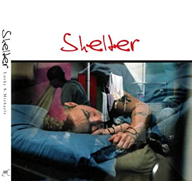 Lucky Michaels: Shelter