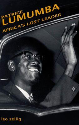 Lumumba: Africa's Lost Leader 9781905791026