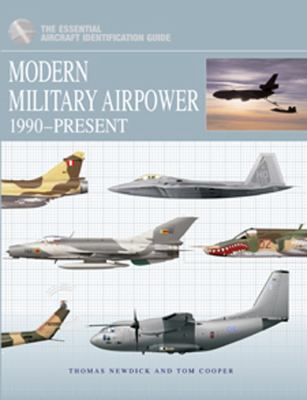 Modern Military Airpower: 1990-Present 9781907446276
