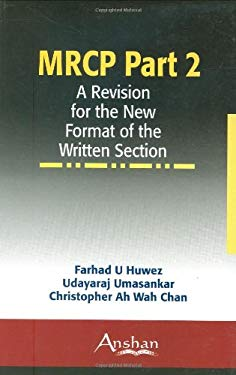MRCP Part 2: A Revision for the New Format of the Written Section 9781905740604
