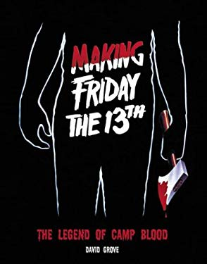 Making Friday the 13th 9781903254318