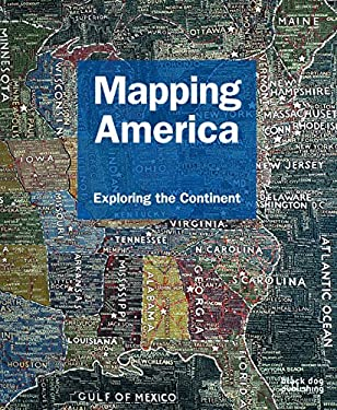 Mapping America: Exploring the Continent 9781907317088