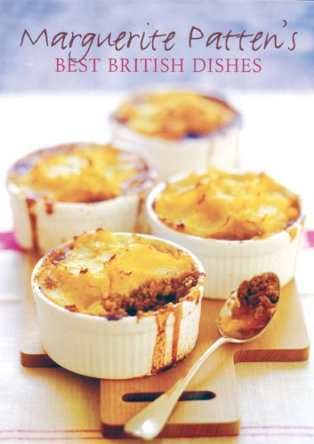 Marguerite Patten's Best British Dishes 9781906502232