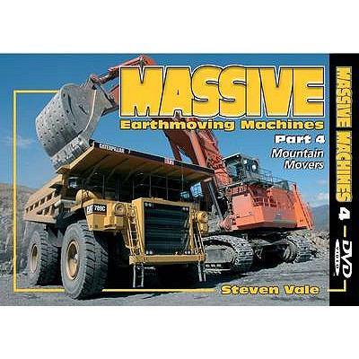 Massive Earthmoving Machines: Mountain Movers