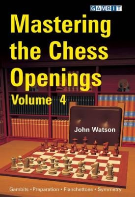 Mastering the Chess Openings, Volume 4 9781906454197