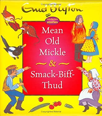 Mean Old Mickle & Smack-Biff-Thud 9781904668398