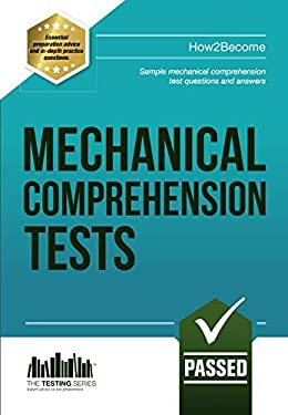 Mechanical Comprehension Tests: Sample Test Questions and Answers 9781909229969
