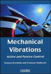 Mechanical Vibrations: Active and Passive Control 7759234