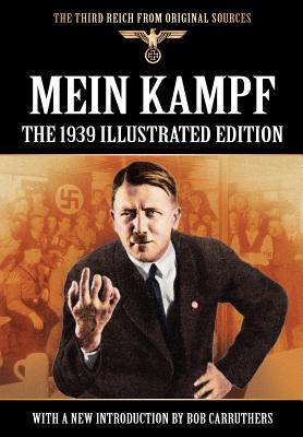 Mein Kampf - The 1939 Illustrated Edition 9781908538093