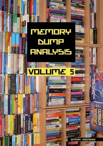 Memory Dump Analysis Anthology, Volume 5 9781906717964