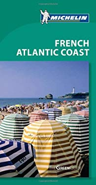 Michelin Green Guide French Atlantic Coast 9781906261795