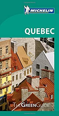 Michelin Green Guide Quebec 9781907099663