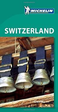 Michelin Green Guide Switzerland 9781907099250
