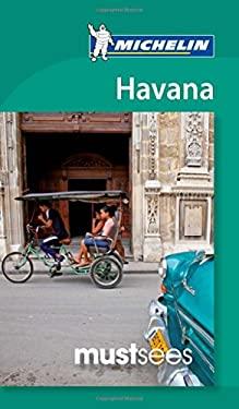 Michelin Must Sees Havana 9781907099458