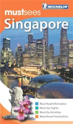 Michelin Must Sees Singapore 9781906261979