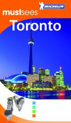 Michelin Mustsees Toronto 9781906261597