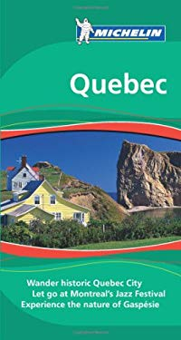 Michelin Travel Guide Quebec 9781906261443