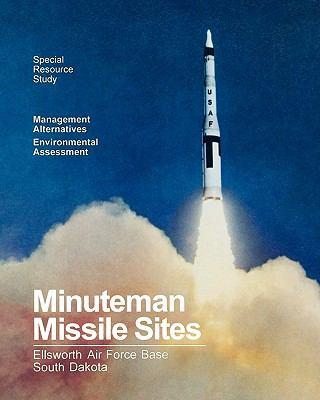 Minuteman Missile Sites 9781907521676