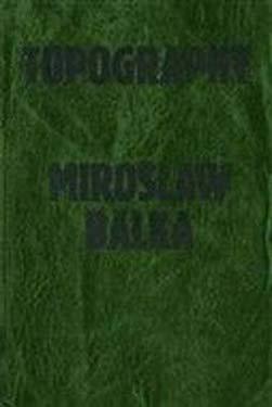 Miroslaw Balka: Topography 9781901352412