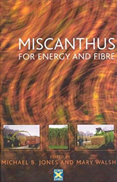 Miscanthus: For Energy and Fibre 9781902916071
