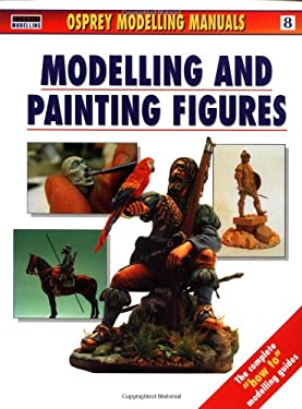 Modelling and Painting Figures 9781902579238