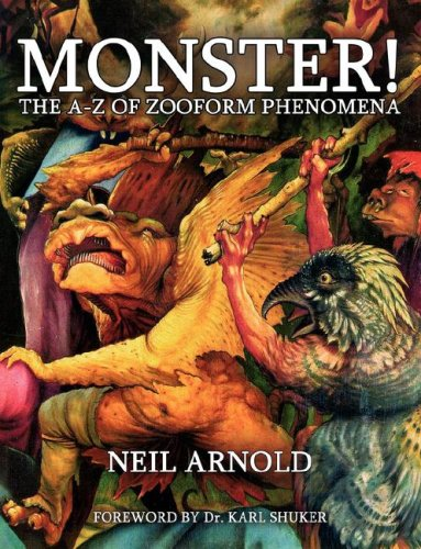 Monster!: The A-Z of Zooform Phenomena 9781905723102