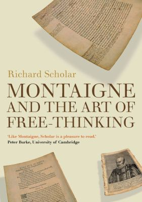Montaigne and the Art of Free-Thinking 9781906165215