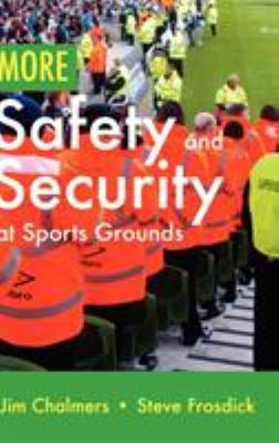 More Safety and Security at Sports Grounds 9781907611995