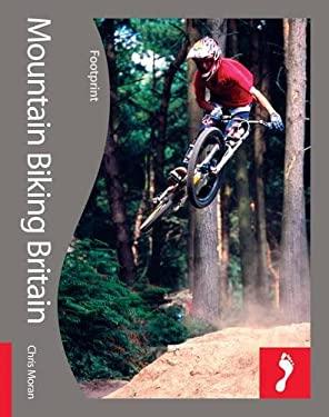 Mountain Biking Britain 9781906098537
