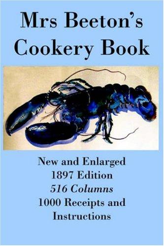 Mrs Beeton's Cookery Book - Diamond Jubilee Edition 9781905530007