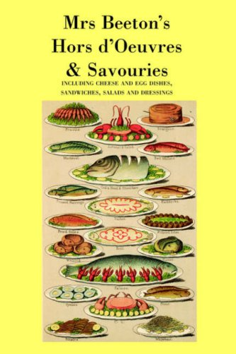 Mrs. Beeton's Hors D'Oeuvres & Savouries 9781905530014