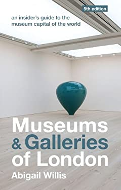 Museums and Galleries of London 9781902910444