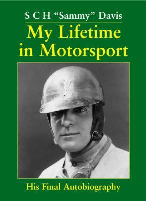 My Lifetime in Motorsport: His Final Autobiography 9781906133023