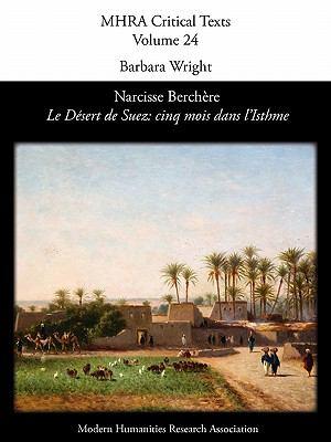 Narcisse Berch Re, 'le D Sert de Suez: Cinq Mois Dans L'Isthme' 9781907322105