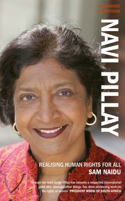 Navi Pillay: Realising Human Rights for All 9781906413453