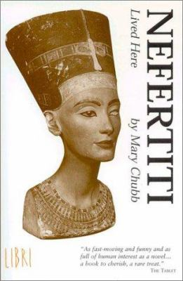 Nefertiti Lived Here 9781901965018