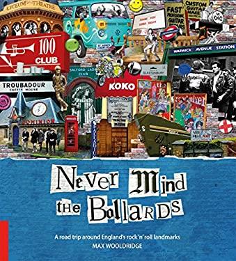 Never Mind the Bollards 9781907263149