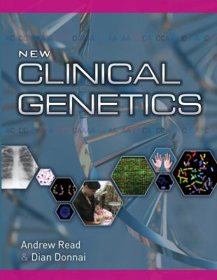 New Clinical Genetics, First Edition 9781904842316