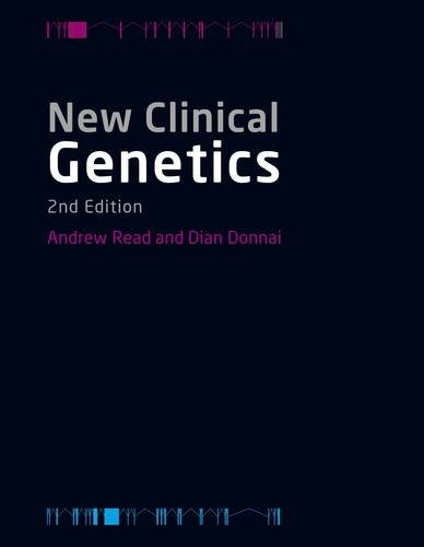 New Clinical Genetics, Second Edition 9781904842804
