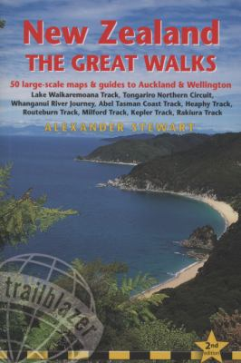 New Zealand the Great Walks: Includes Auckland and Wellington City Guides 9781905864119