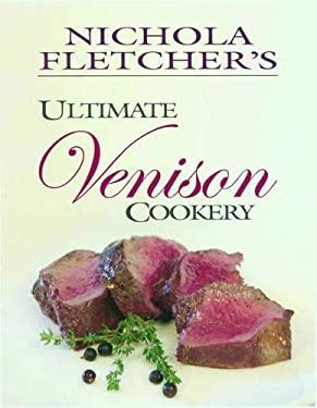 Nichola Fletcher's Venison Cookery 9781904057604