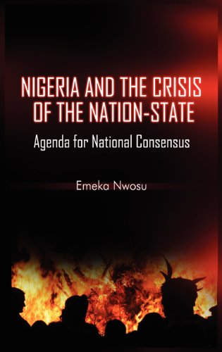 Nigeria and the Crisis of the Nation-State: Agenda for National Consensus (Hb) 9781906704957