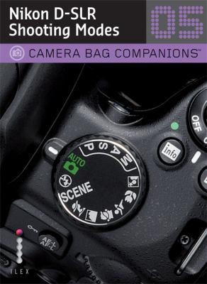 Nikon D-SLR Shooting Modes 9781905814817