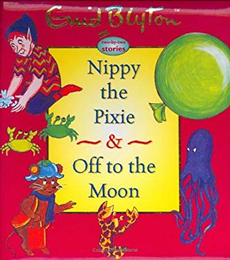 Nippy the Pixie & Off to the Moon 9781904668343