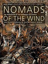 Nomads of the Wind: The Migration of the Monarch Butterfly and Other Wonders of the Butterfly World 7741467