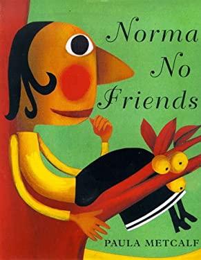 Norma No Friends