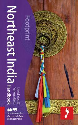 Footprint Northeast India Handbook: Including the Andaman Islands 9781907263187