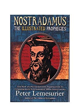 Nostradamus: The Complete Illustrated Prophecies 9781903816486