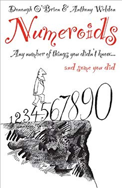 Numeroids: Any Number of Things You Didn't Know... and Some You Did 9781903071182