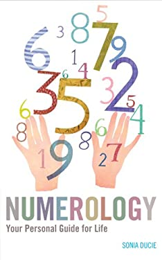 Numerology: Your Personal Guide for Life 9781906787103